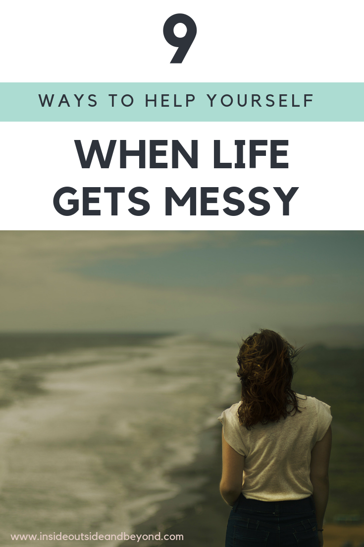 when life gets messy