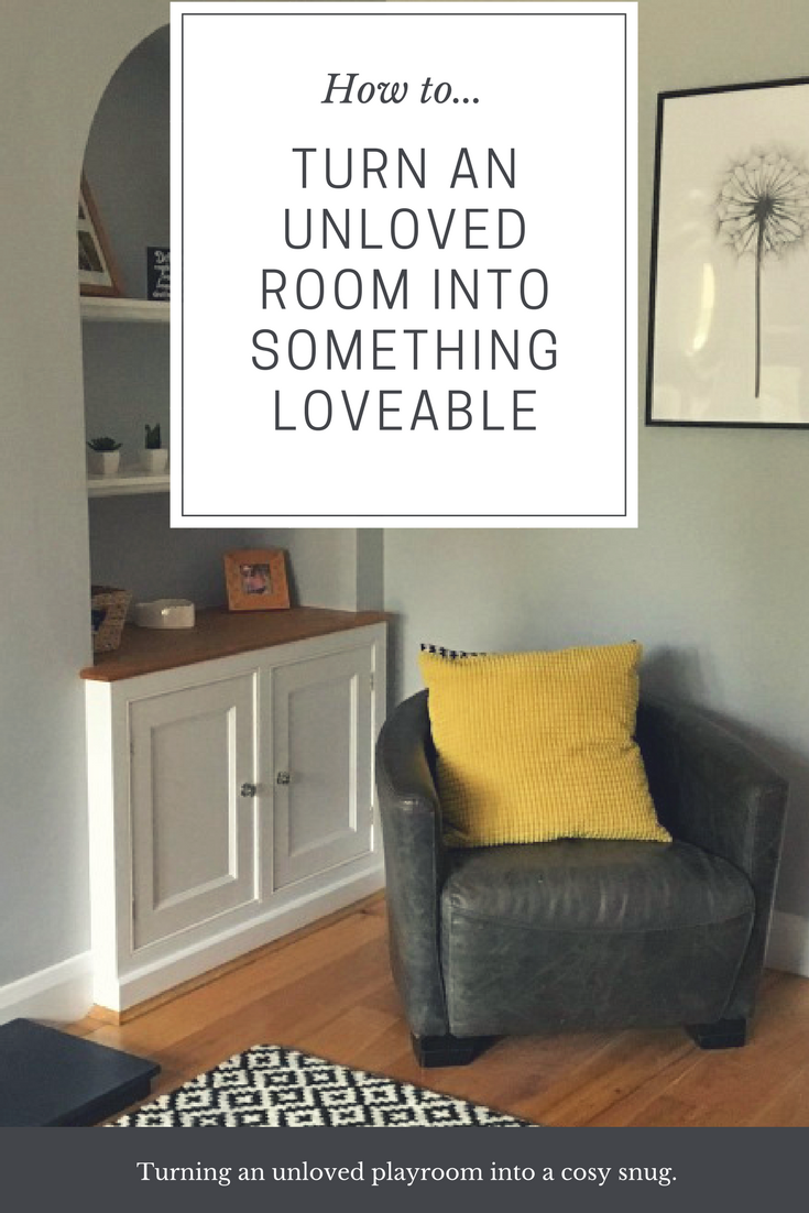 unloved room into something loveable, playroom into snug, how to create a cosy family room
