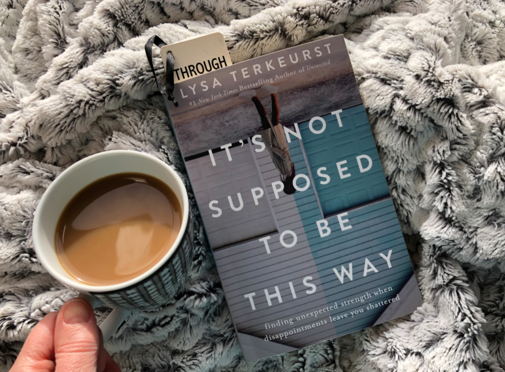 Lysa Terkeurst-Its-not-supposed-to-be-this-way