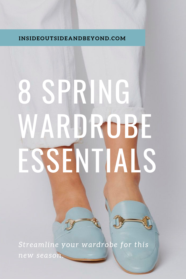 8 Spring 2019 Wardrobe Essentials